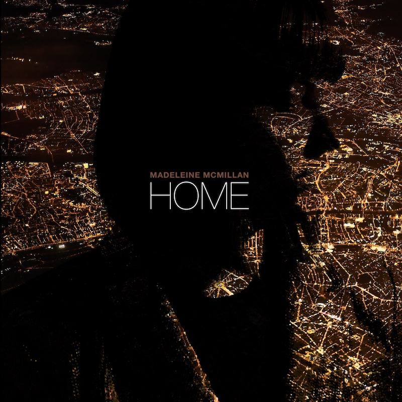 "Madeleine McMillan – ""Home"" artwork"