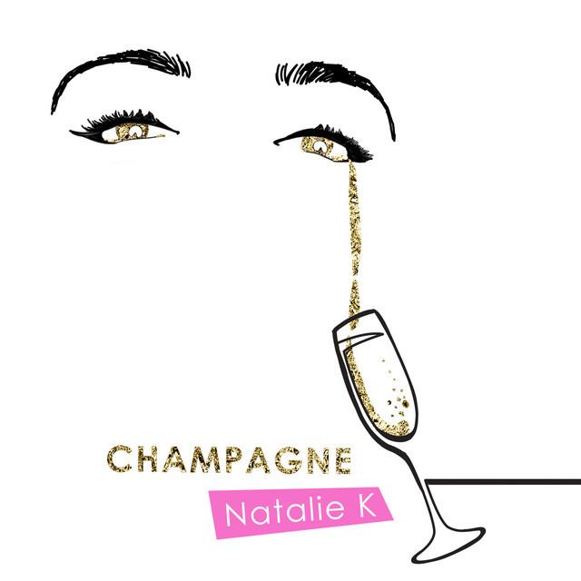 "Natalie K – ""Champagne"" artwork"