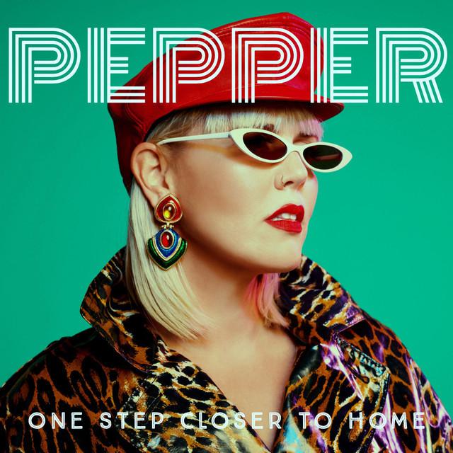 """Pepper - """"One Step Closer to Home"""" artwork"""