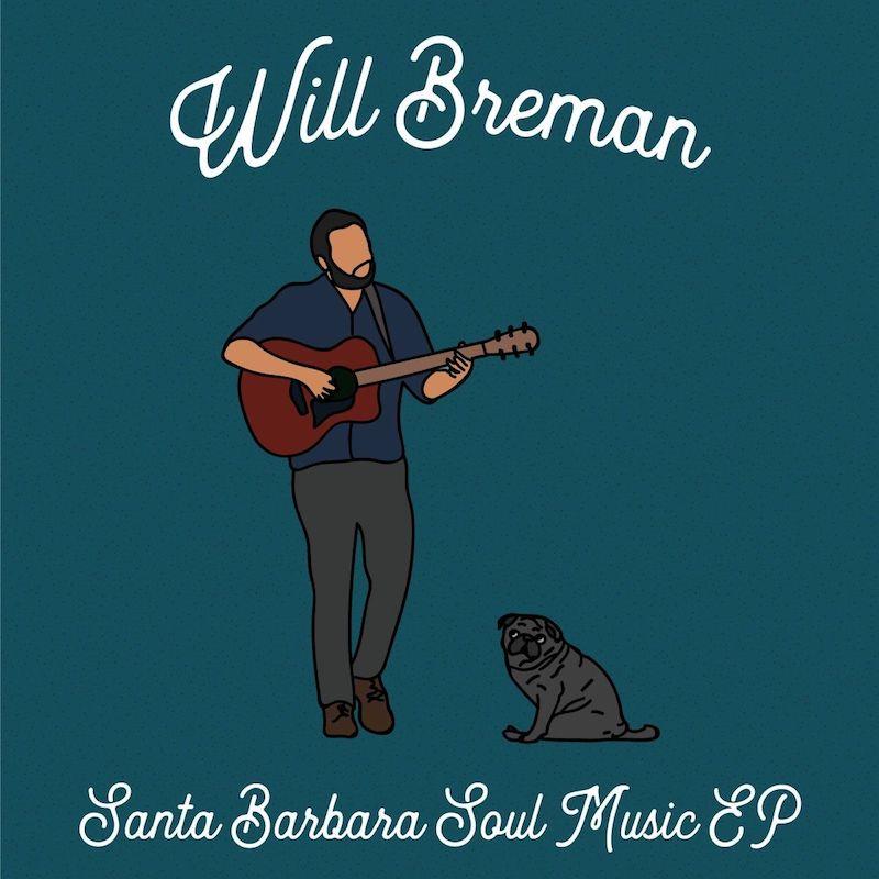 """Will Breman – """"Santa Barbara Soul Music"""" EP artwork"""
