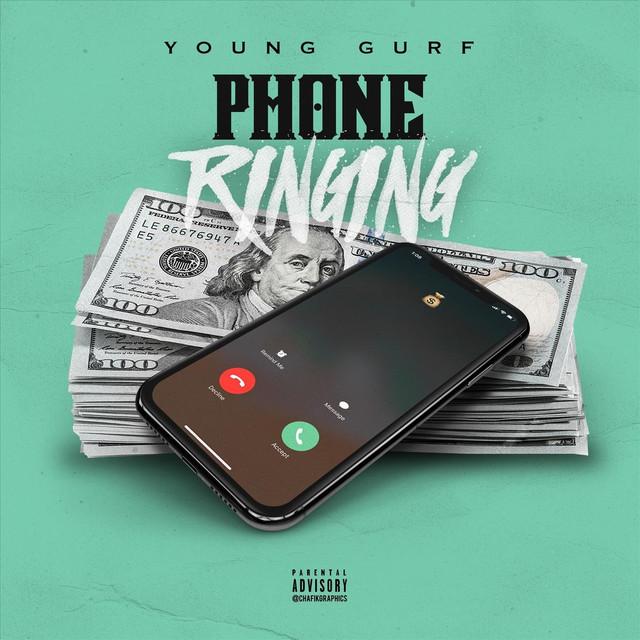 "Young Gurf – ""Phone Ringing"" artwork"