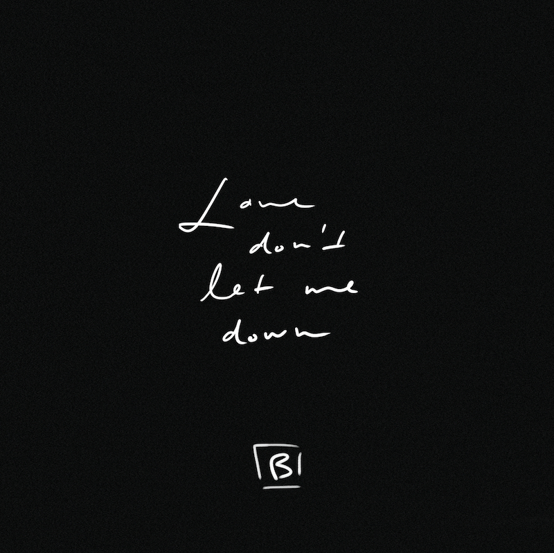 "Bishara - ""Love Don't Let Me Down"" artwork"