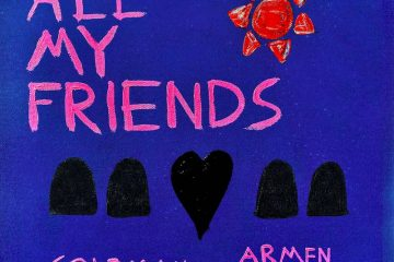 "Col3man & Armen Paul - ""All My Friends"" cover art"