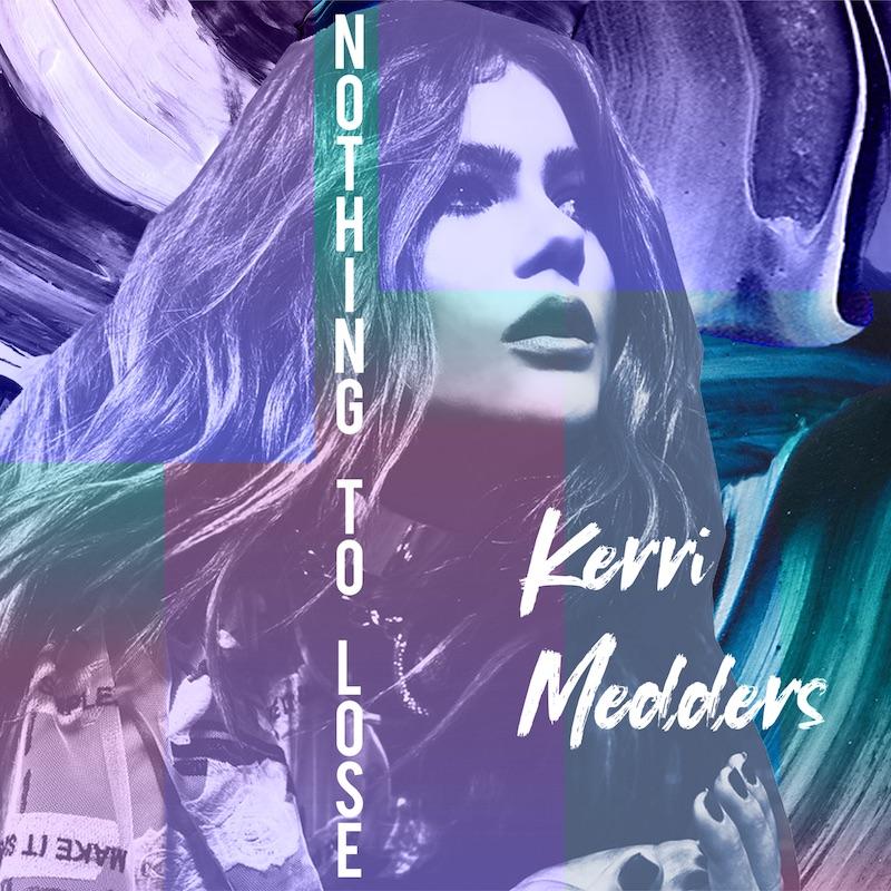 """Kerri Medders - """"Nothing to Lose"""" cover art"""