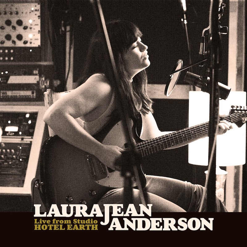 "Laura Jean Anderson - ""Live From Studio Hotel Earth"" EP"
