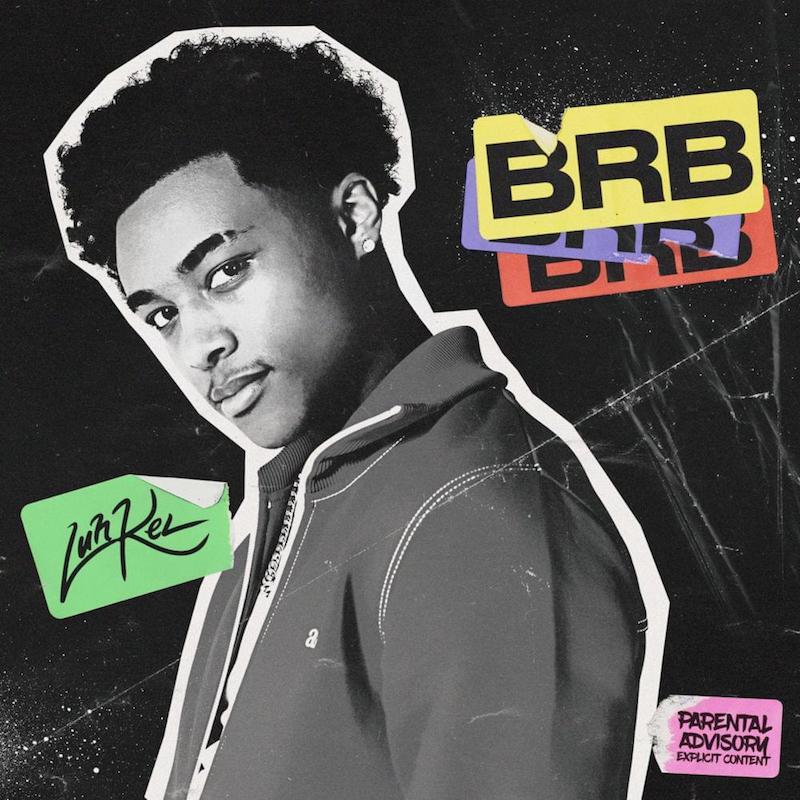 "Luh Kel - ""BRB"" cover art"