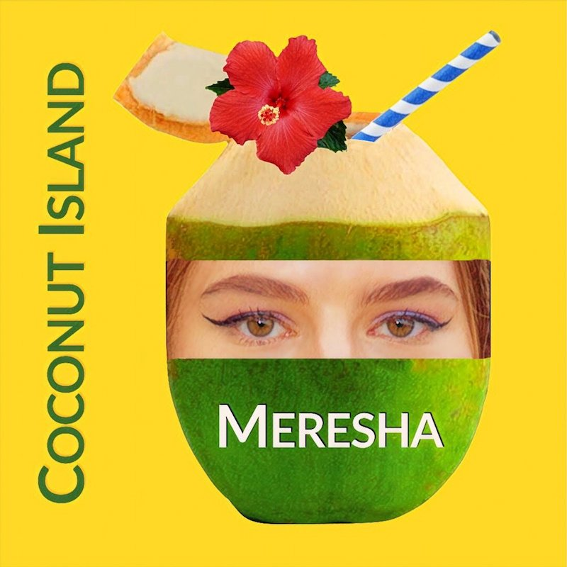"Meresha – ""Coconut Island"" cover art"