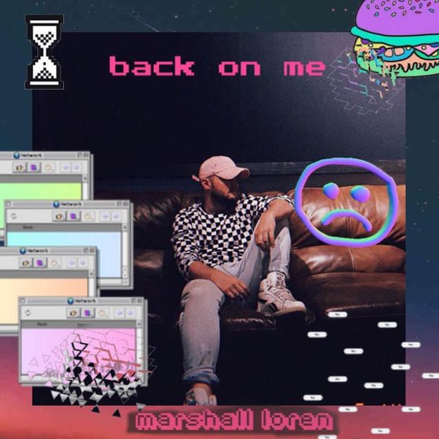 marshall loren - Back On Me cover art