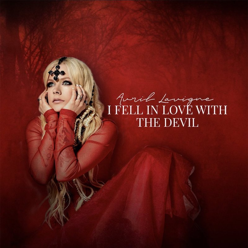 "Avril Lavigne - ""I Fell In Love With the Devil"" cover art"