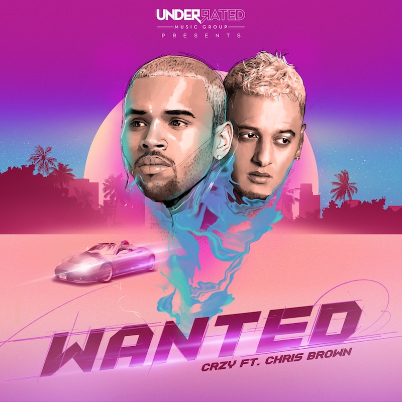 "CRZY - ""Wanted"" cover art"