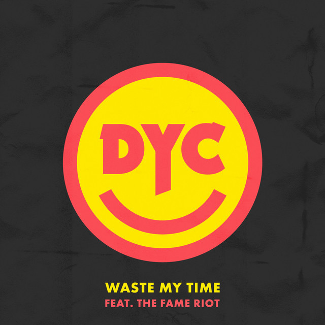 "Dance Yourself Clean - ""Waste My Time"" cover art"