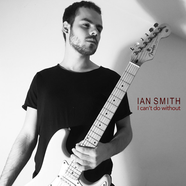 "Ian Smith – ""I Can't Do Without"" cover art"