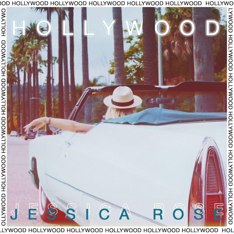 "Jessica Rose - ""Hollywood"" cover art"
