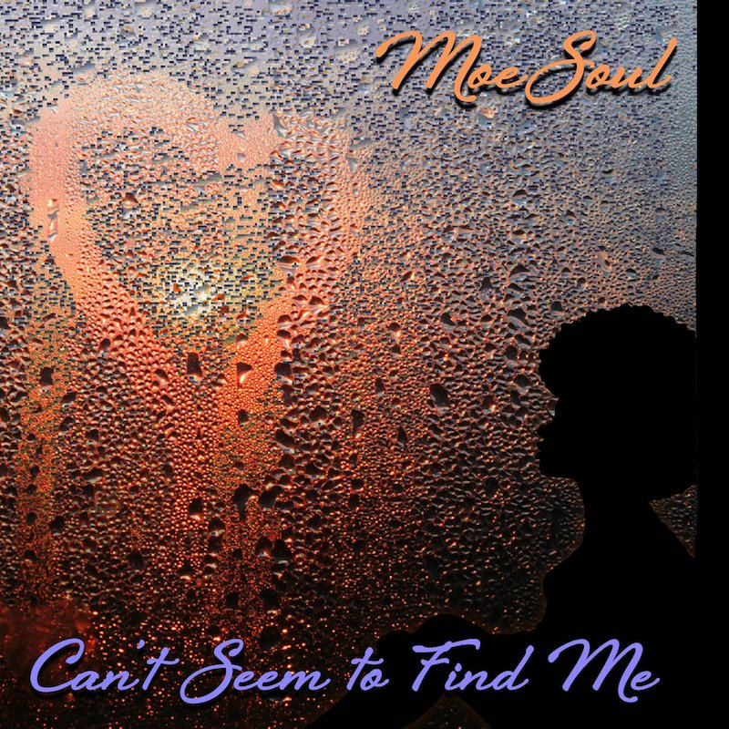"Moe Soul - ""Can't Seem to Find Me"" cover art"