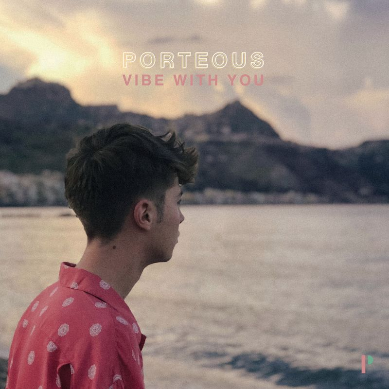 "Porteous - ""Vibe with You"" cover art"