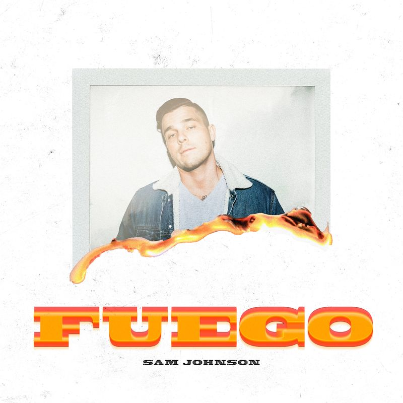 "Sam Johnson – ""Fuego"" cover art"