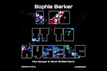 "Sophie Barker - ""I Do It To Myself (Paul Sawyer and Simon Sinfield Remix)"" banner"