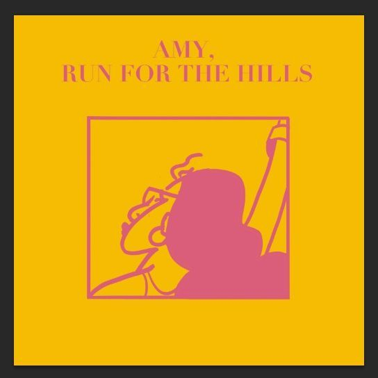 "courtship. - ""Amy, Run For The Hills"" cover art"