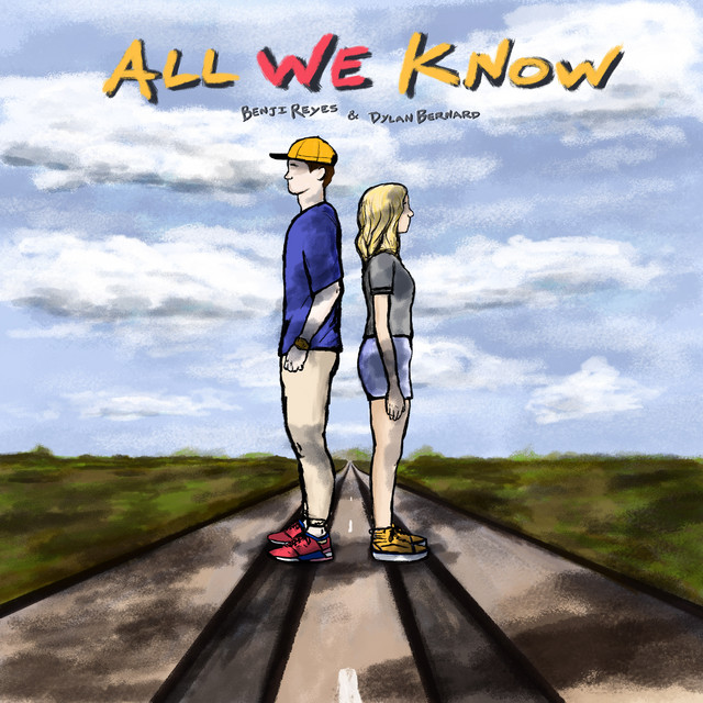 "Benji Reyes and Dylan Bernard - ""All We Know"" cover art"