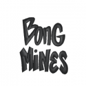 Bong Mines Entertainment