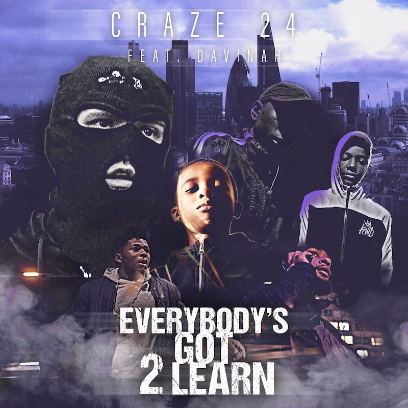"Craze 24 - ""Everybody's Got 2 Learn"" cover"