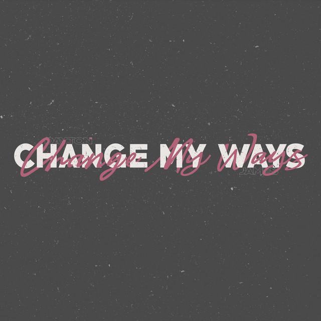 "Dayton James - ""Change My Ways"" cover"