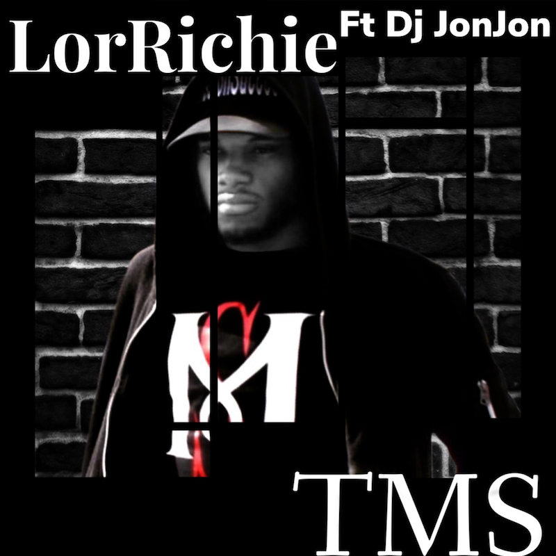 "LorRichie - ""TMS (Talk My S**t)"" cover"