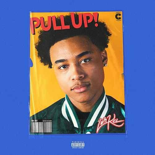 "Luh Kel - ""Pull Up"" cover art"