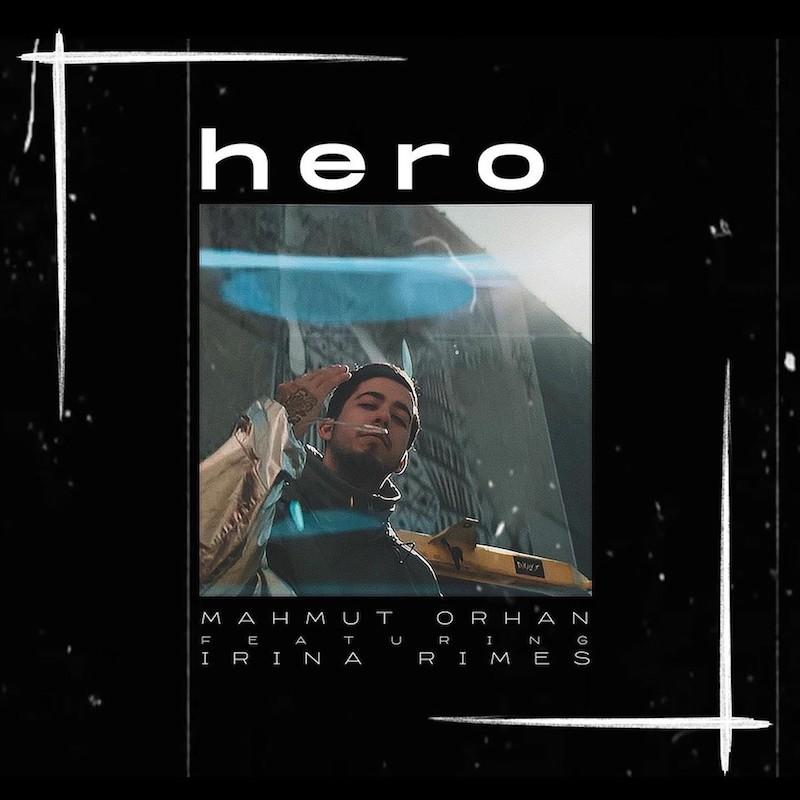 "Mahmut Orhan – ""Hero"" cover art"
