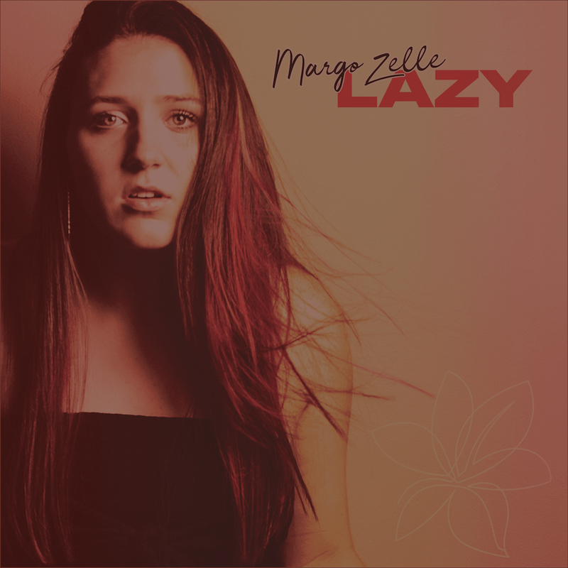 "Margo Zelle - ""Lazy"" cover"