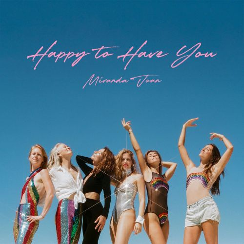 """Miranda Joan - """"Happy to Have You"""" cover"""