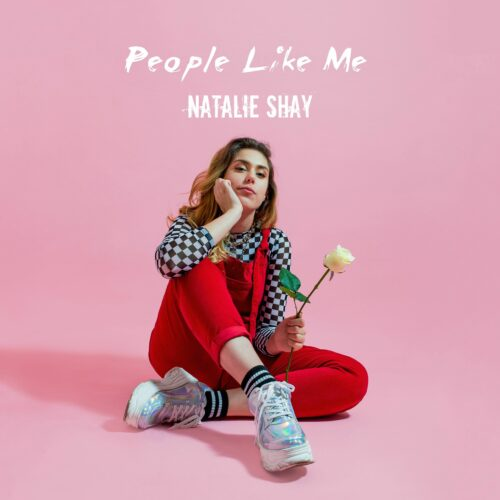 """Natalie Shay - """"People Like Me"""" cover"""