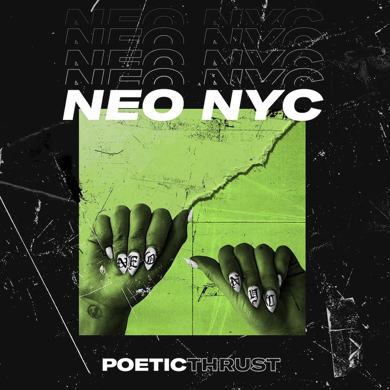 "Poetic Thrust - ""Neo NYC"" cover"