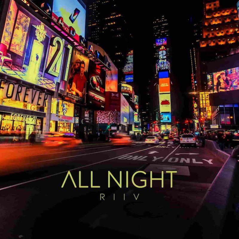 "RIIV – ""All Night"" cover art"