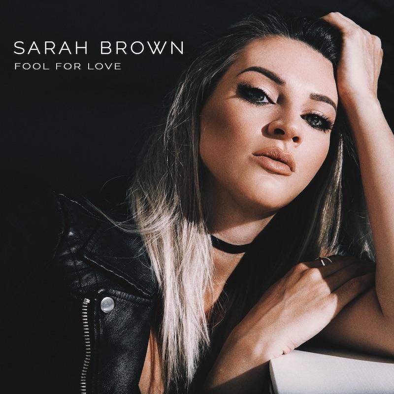 """SARAH BROWN - """"Fool for Love"""" cover art"""