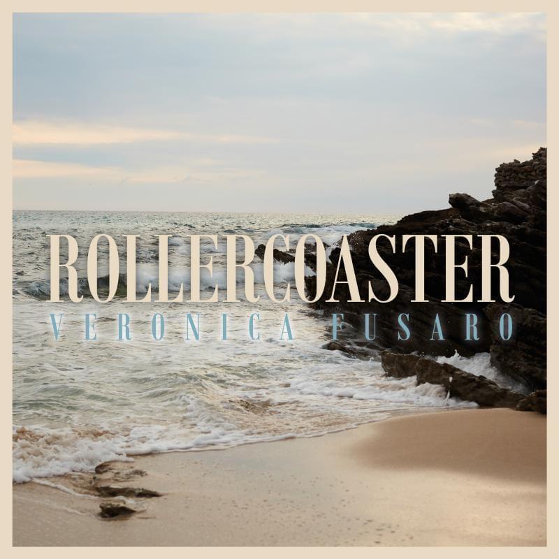 "Veronica Fusaro - ""rollercoaster"" cover"