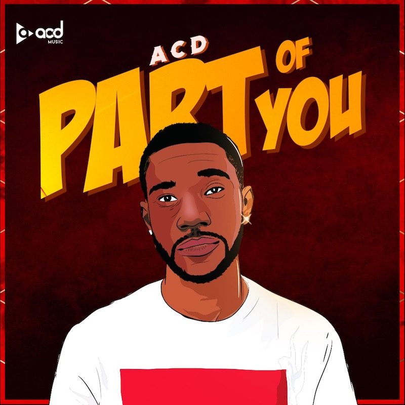 """ACD – """"Part of You"""" cover art"""