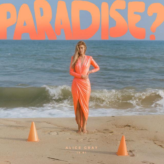 "Alice Gray - ""Paradise?"" cover"