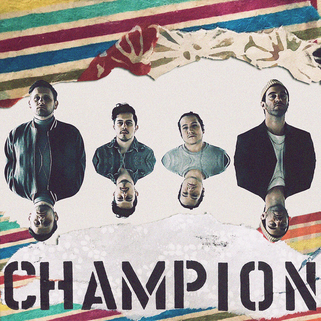 """American Authors - """"Champion"""" cover"""
