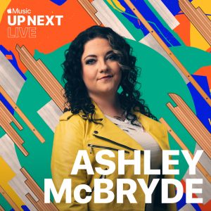 Apple Music's Up Next Live + Ashley McBryde - London