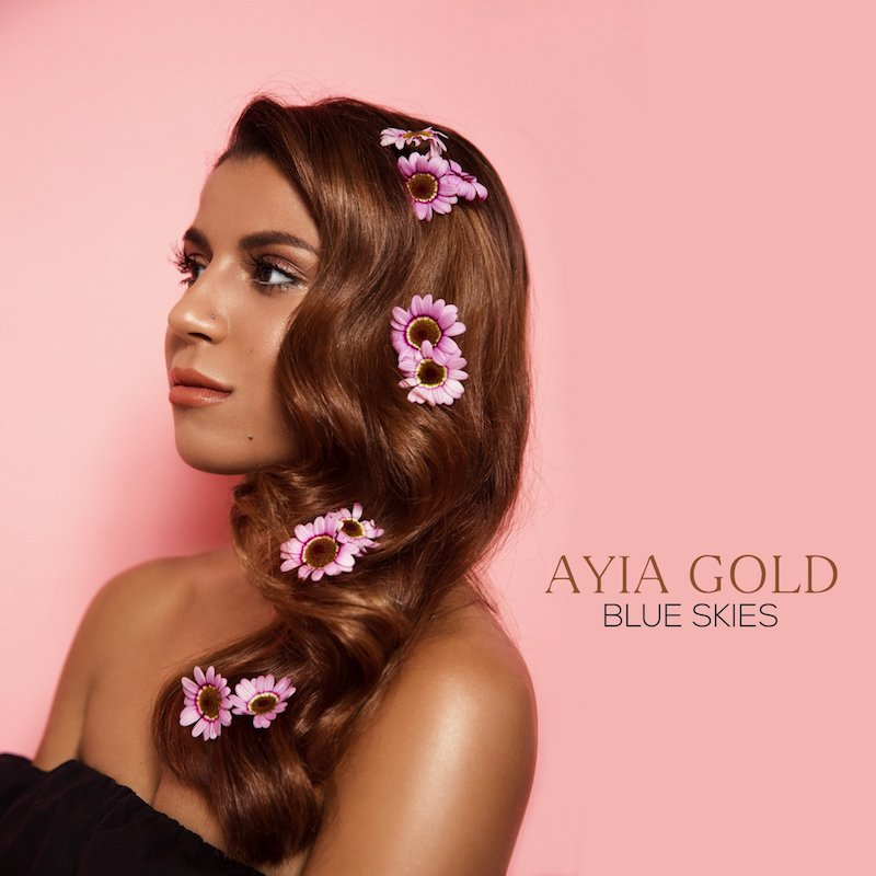 "Ayia Gold - ""Blue Skies"" cover"