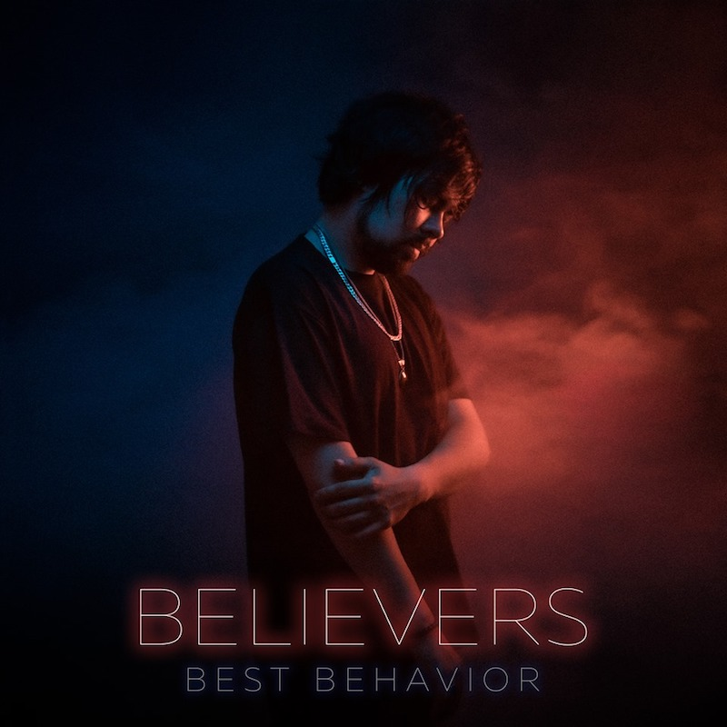 "Best Behavior - ""Believers cover"