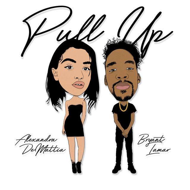 "Bryant Lamar - ""Pull Up"" cover art"