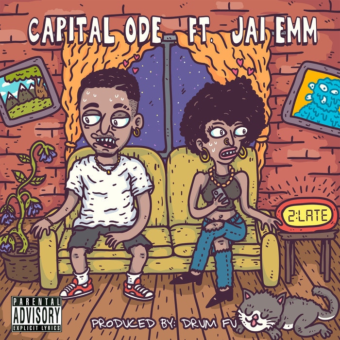"Capital Ode - ""2-Late"" cover art"