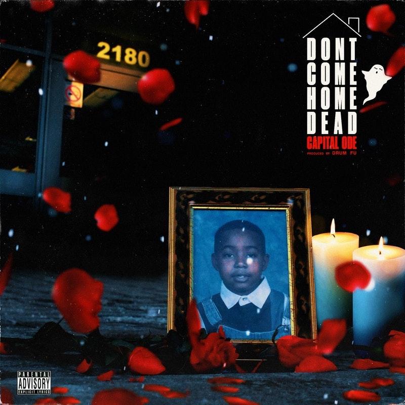 "Capital Ode - ""Don't Come Home Dead"" album cover"