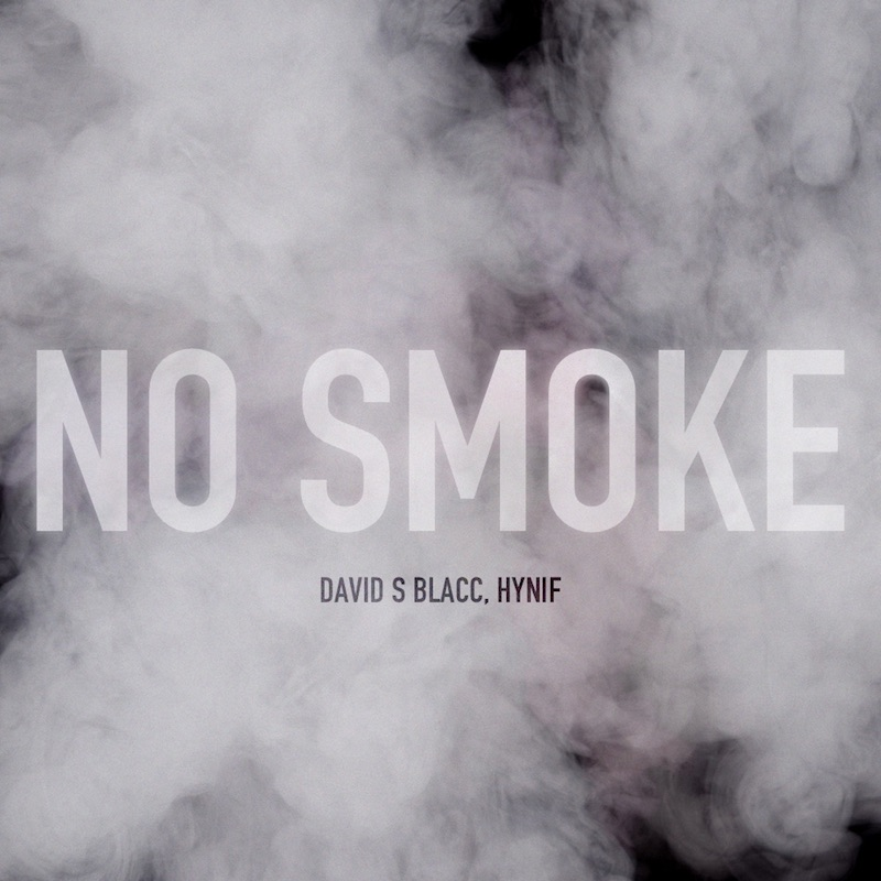 "David S Blacc - ""No Smoke"" cover"