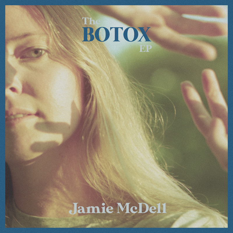 Jamie McDell + Botox EP cover