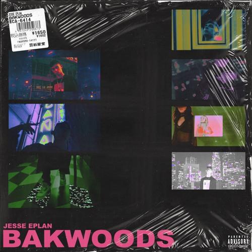 Jesse Eplan + Bakwoods cover