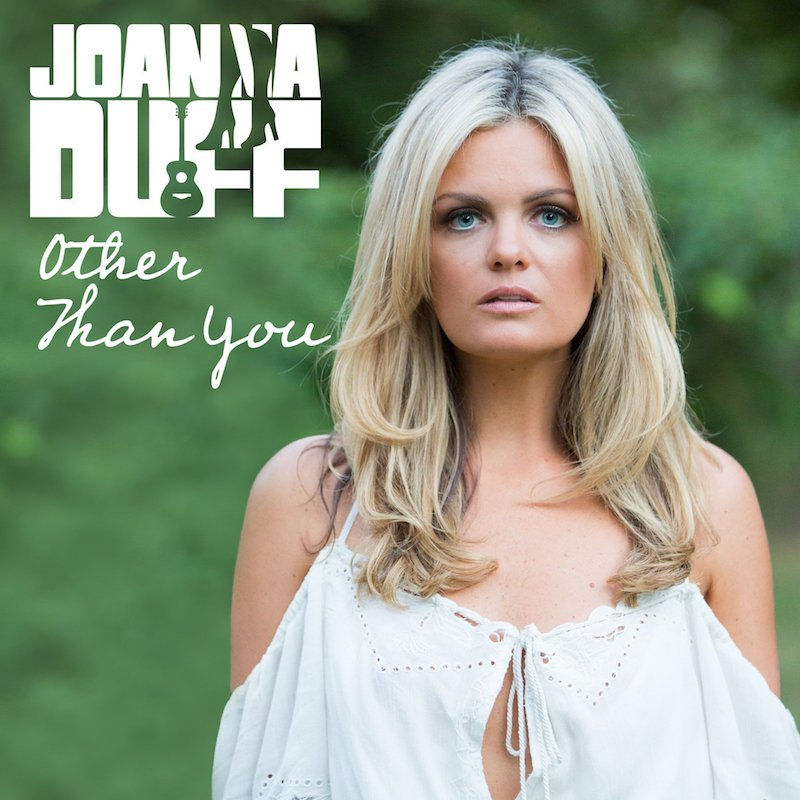 """Joanna Duff - """"Other Than You"""" cover"""