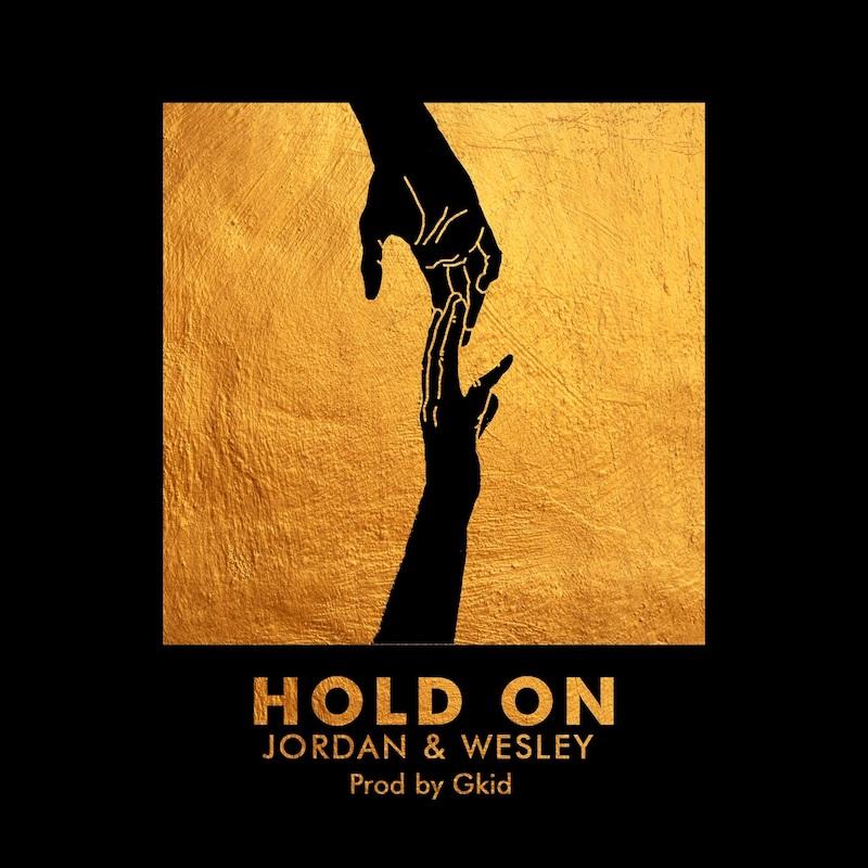 "Jordan & Wesley - ""Hold On"" cover art"